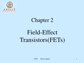 Chapter 2 Field-Effect  Transistors(FETs)