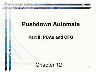 Pushdown Automata Part II: PDAs and CFG