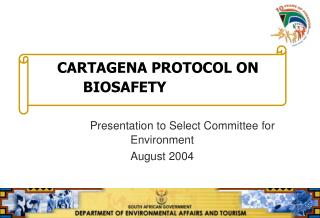CARTAGENA PROTOCOL ON BIOSAFETY