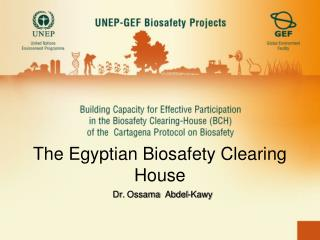 The Egyptian Biosafety Clearing House