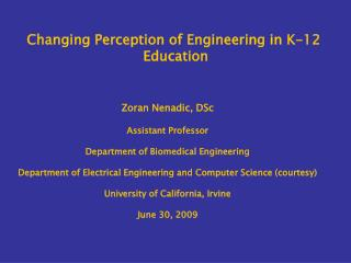 Changing Perception of Engineering in K-12  Education