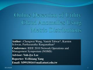 Online Detection of Utility Cloud Anomalies Using Metric Distributions