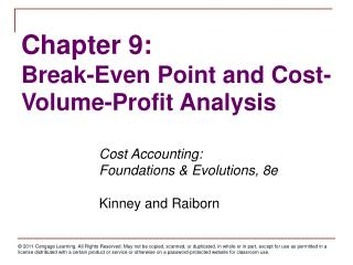 Chapter 9: Break-Even Point and Cost-Volume-Profit Analysis