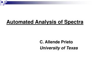 Automated Analysis of Spectra