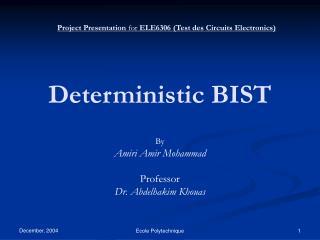 Deterministic BIST