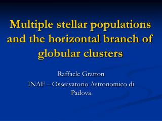 Multiple stellar populations and the horizontal branch of globular clusters