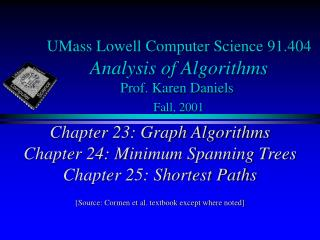 UMass Lowell Computer Science 91.404 Analysis of Algorithms Prof. Karen Daniels Fall, 2001