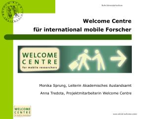 Welcome Centre   für international mobile Forscher