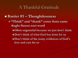 A Thankful Gratitude