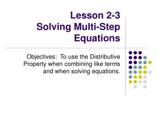 Lesson 2-3 Solving Multi-Step Equations