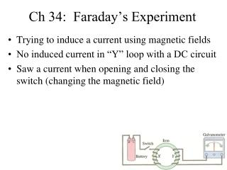 Ch 34:  Faraday's Experiment