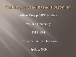 Childhood Lead-Based Poisoning