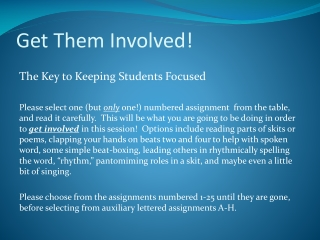 Get Them Involved!