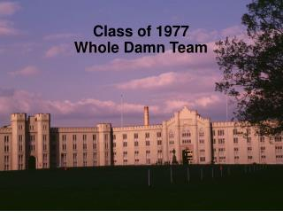 Class of 1977 Whole Damn Team