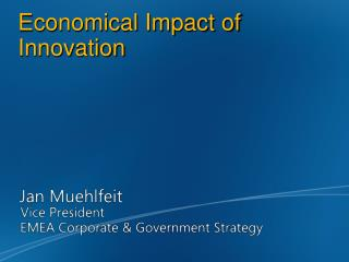 Economical Impact of Innovation