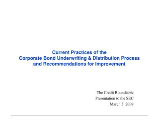 The Credit Roundtable Presentation to the SEC March 3, 2009