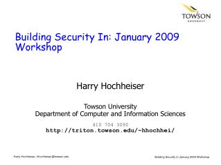 Building Security In: January 2009 Workshop