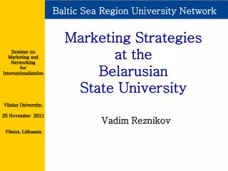 Marketing Strategies  at the  Belarusian  State University
