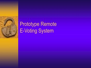 Prototype Remote  E-Voting System