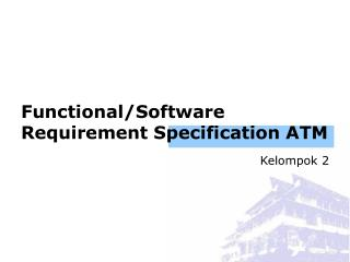 Functional/Software Requirement Specification ATM