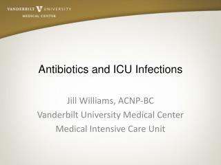 Antibiotics and ICU Infections