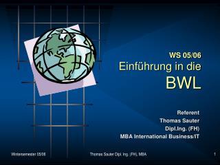 WS 05/06 Einführung in die  BWL