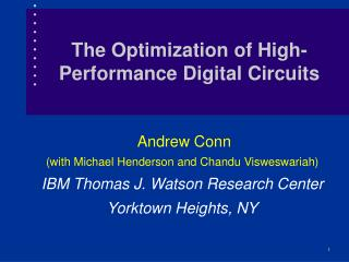 The Optimization of High-Performance Digital Circuits