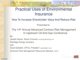 Practical Uses of Environmental Insurance  How To Increase Shareholder Value And Reduce Risk