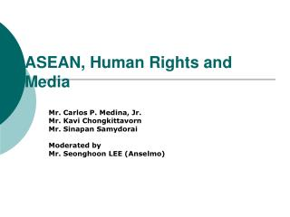 ASEAN, Human Rights and Media
