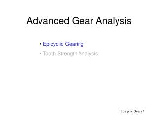 Advanced Gear Analysis