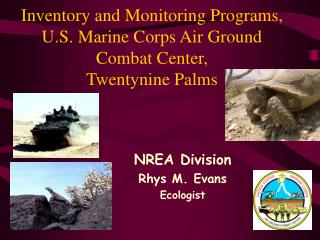 Inventory and Monitoring Programs, U.S. Marine Corps Air Ground Combat Center, Twentynine Palms