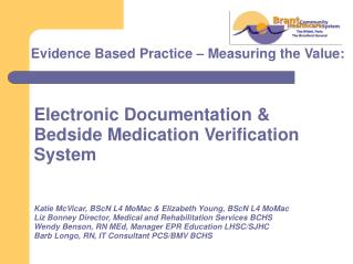 Electronic Documentation & Bedside Medication Verification System