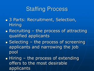 Staffing Process