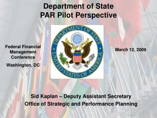 Department of State  PAR Pilot Perspective