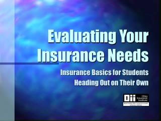 Evaluating Your Insurance Needs