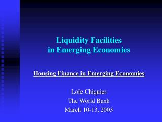 Liquidity Facilities  in Emerging Economies