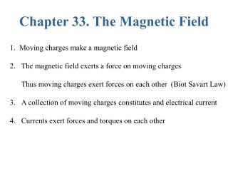 Chapter 33. The Magnetic Field