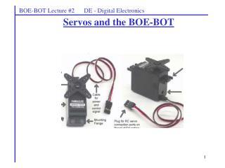 BOE-BOT Lecture #2      DE - Digital Electronics