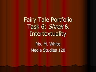Fairy Tale Portfolio Task 6:  Shrek  & Intertextuality