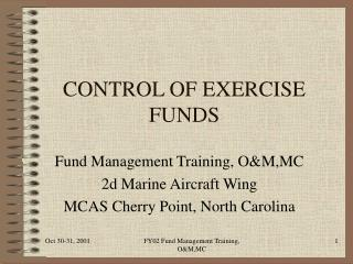 CONTROL OF EXERCISE FUNDS