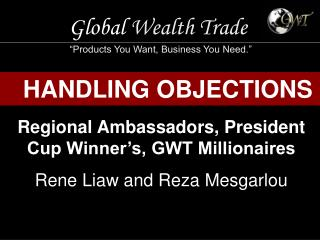"Global  Wealth Trade ""Products You Want, Business You Need."""