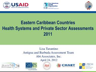 Eastern Caribbean Countries Health Systems and Private Sector Assessments 2011