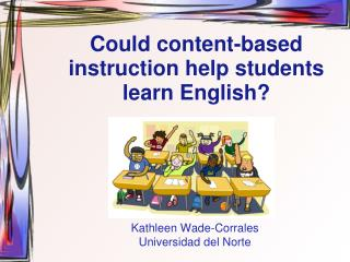 Could content-based instruction help students learn English?