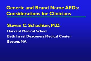 Generic and Brand Name AEDs: Considerations for Clinicians