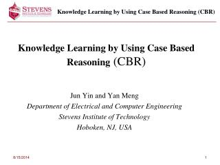 Knowledge Learning by Using Case Based Reasoning  (CBR)