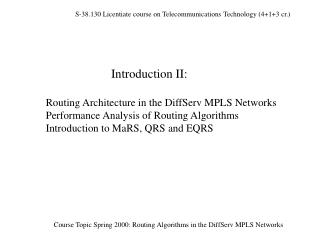 Part I: Routing Architecture in the DiffServ MPLS Networks