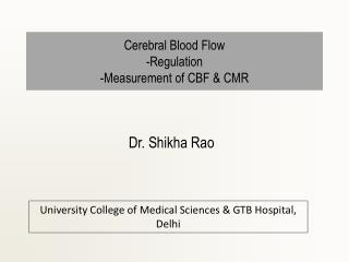 Cerebral Blood Flow -Regulation -Measurement of CBF & CMR