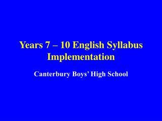 Years 7 – 10 English Syllabus Implementation