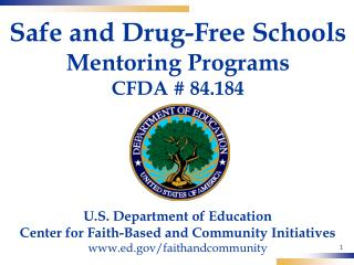 Safe and Drug-Free Schools Mentoring Programs CFDA # 84.184