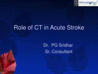 Role of CT in Acute Stroke